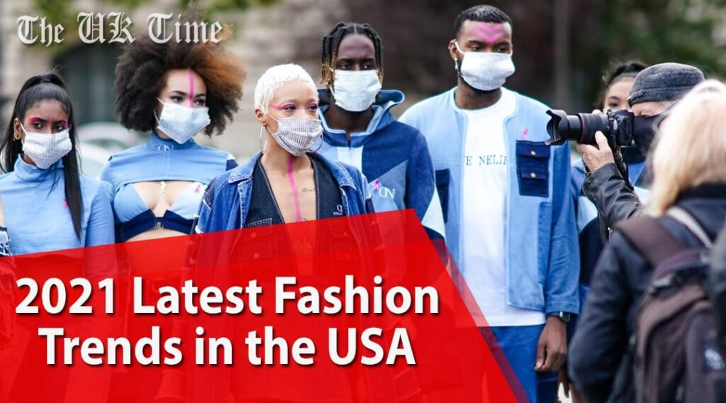 2021 Latest Fashion Trends in the USA