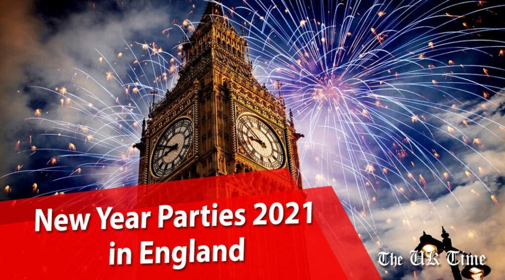New Year Parties 2021 in England